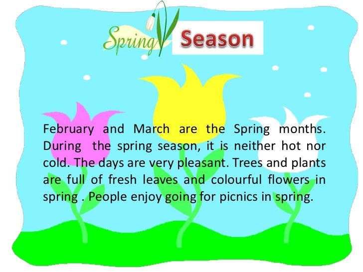 spring is my favorite season essay Essay on spring season article shared by spring is the most pleasant season in  india  flowers spread their sweet smell in all directions they fill us with.