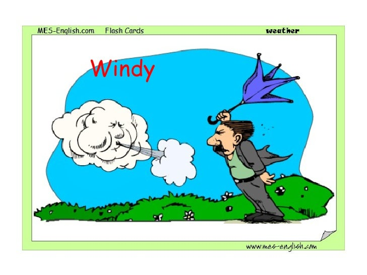 Windy Flashcards Weather conditions flashcards