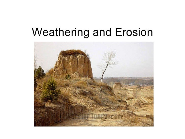 Weathering and Erosion for Class