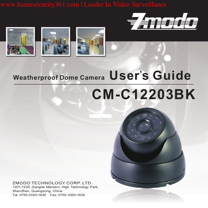 Weatherproof domw camera user's guide