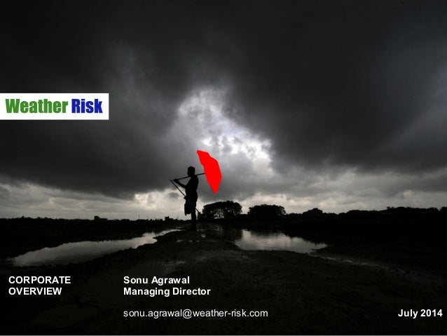 Weather Risk Limited - Overview - July 2014
