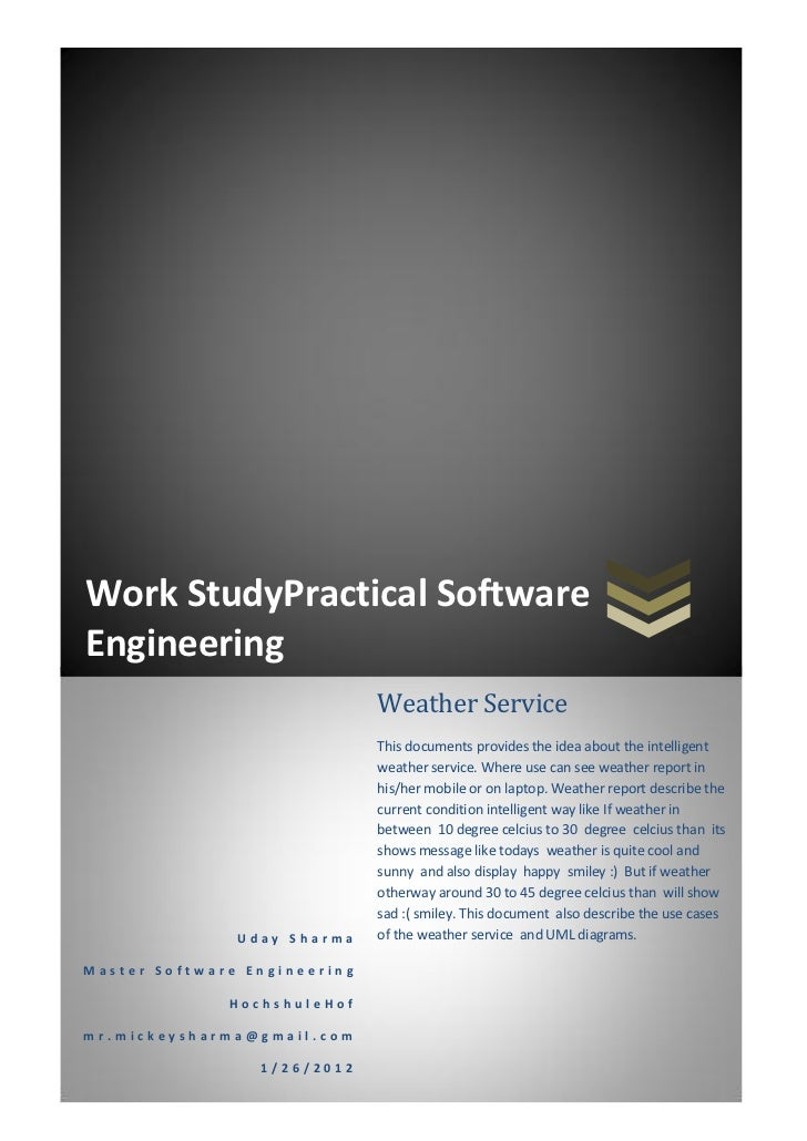 Work StudyPractical SoftwareEngineering                              Weather Service                              This doc...