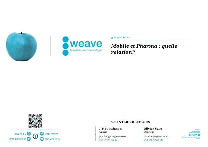 3 mars 2012                                          Mobile et Pharma : quelle                                          re...