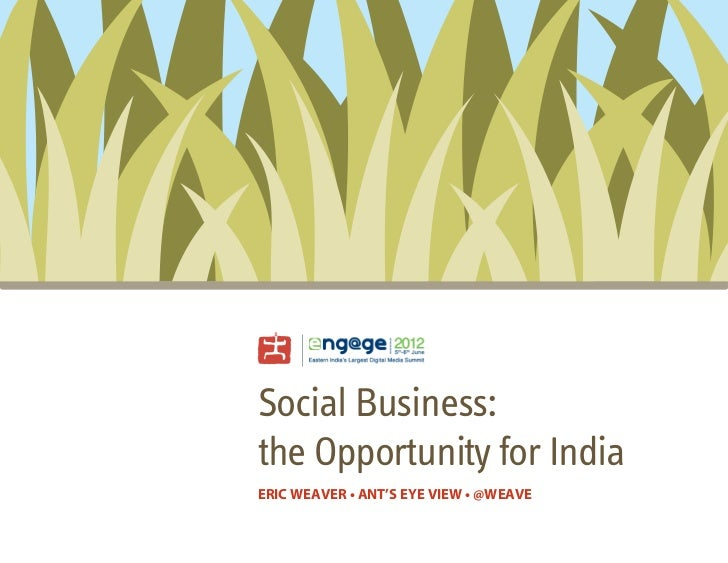 Social Business: the Opportunity for India (Engage Kolkata edition)