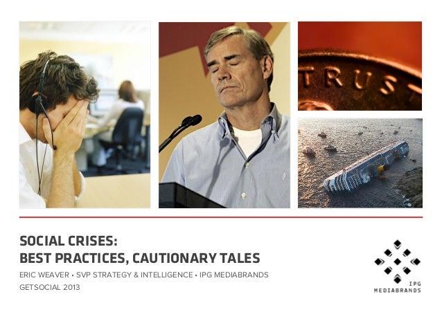 Social Crises: Best Practices, Cautionary Tales