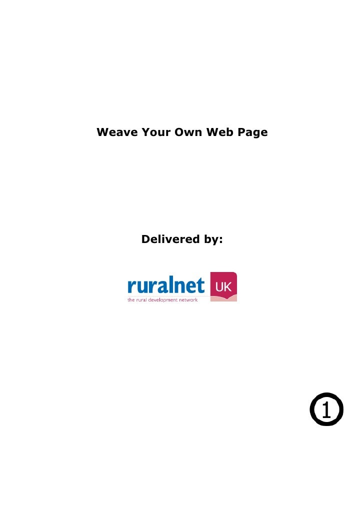 Weave Your Own Web Page           Delivered by: