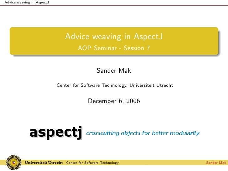 Advice weaving in AspectJ