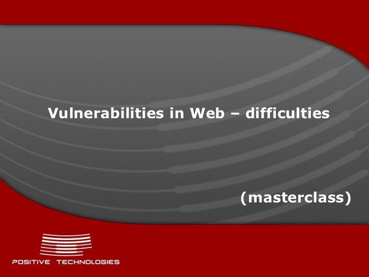 Vulnerabilities in Web – difficulties (masterclass)