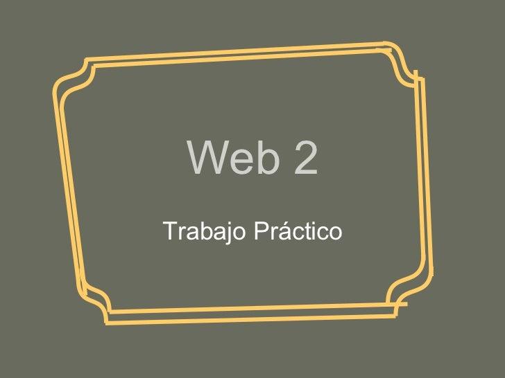 Web 2 Trabajo Práctico
