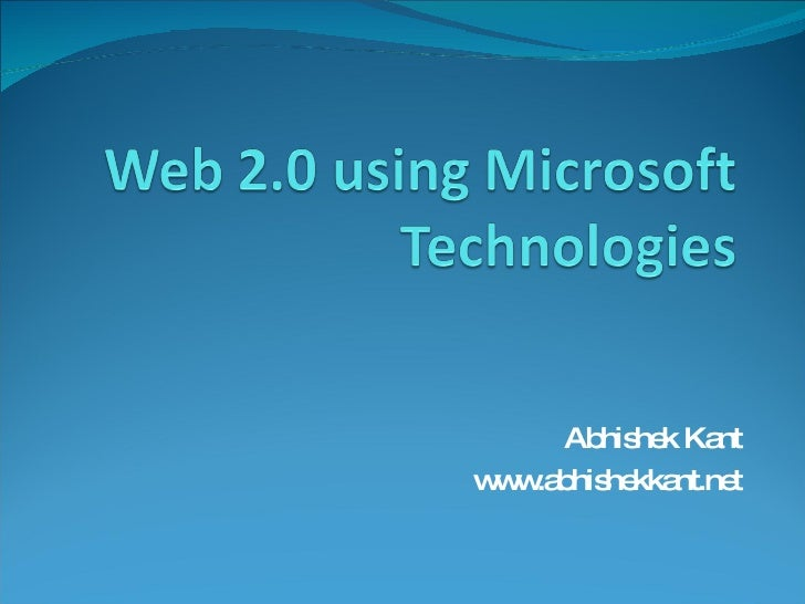Web 2.0 using Microsoft Technologies