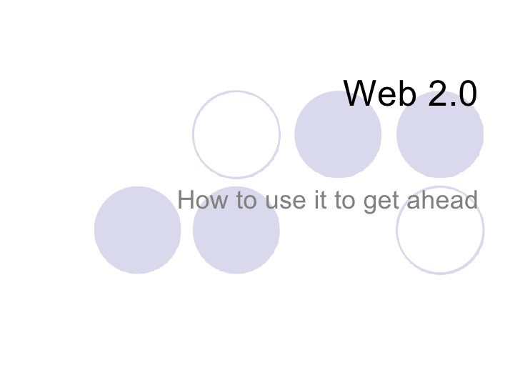 Web 2.0 How to use it to get ahead