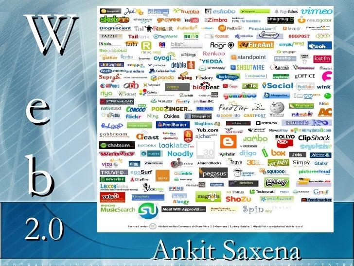 Web  2.0 Ankit Saxena