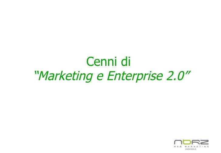 """Cenni di  """"Marketing e Enterprise 2.0"""""""