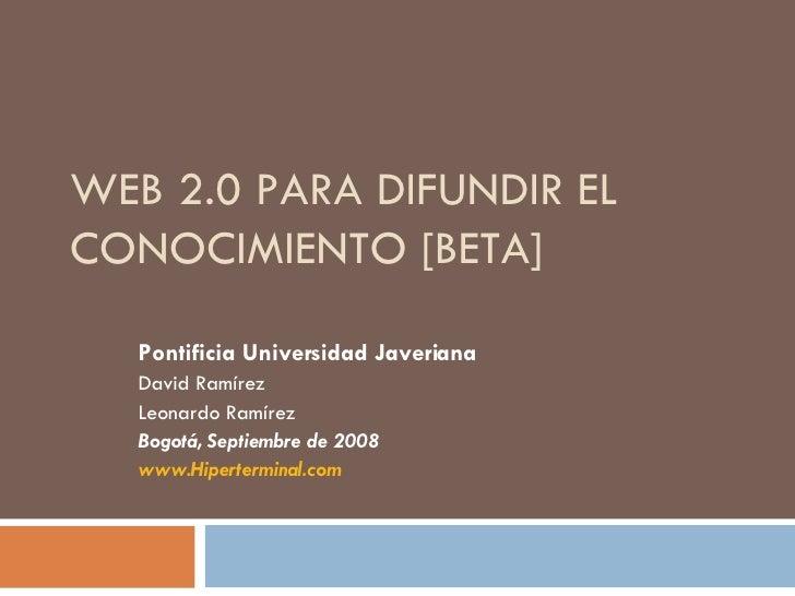 Web 20 Beta David Ramirez & leonardo