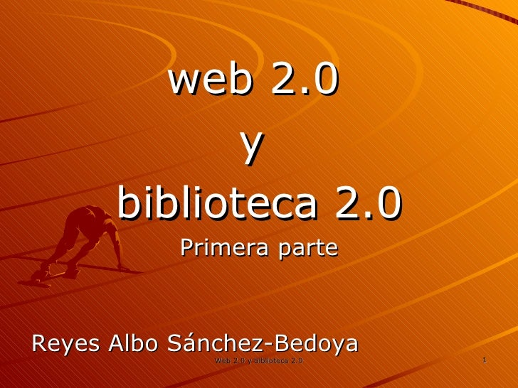 Web 2.0 + Biblioteca 2.0 | parte 1