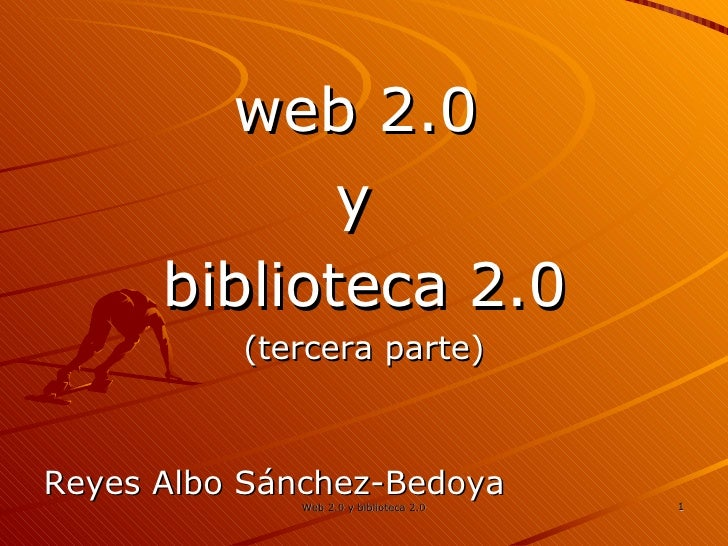 Web 2.0 + Biblioteca 2.0 | parte 3