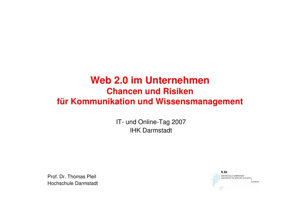 Web 2.0 im Unternehmen               Chancen und Risiken     für Kommunikation und Wissensmanagement                      ...