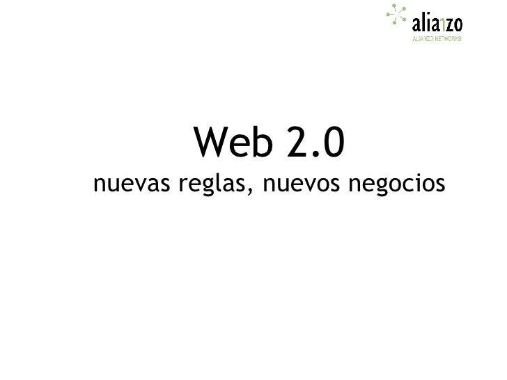 Web 2.0 - Nuevas reglas y negocios