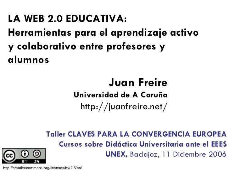 PREESCOLAR INFANTIL PRIMARIA SECUNDARIA UNIVERSIDAD LA WEB 2.0 EDUCATIVA: Herramientas para el aprendizaje activo y colabo...