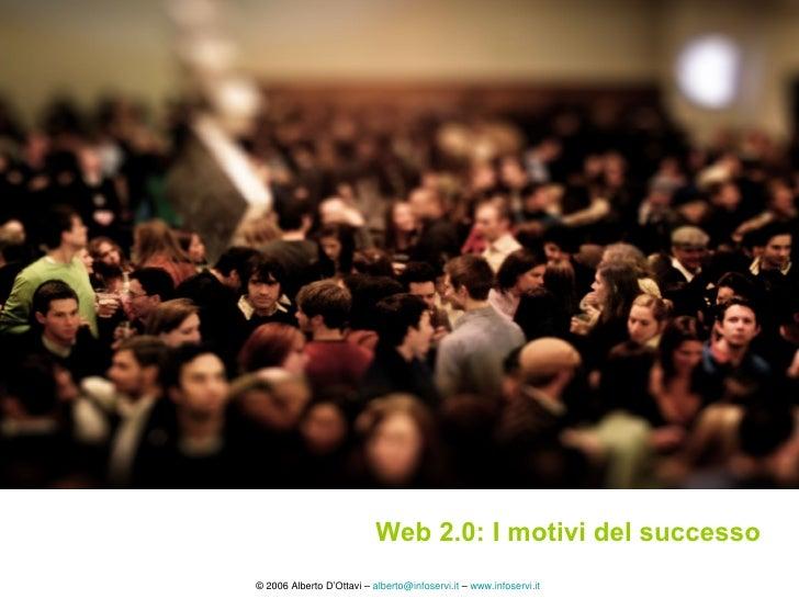 Web 2.0: I motivi del successo