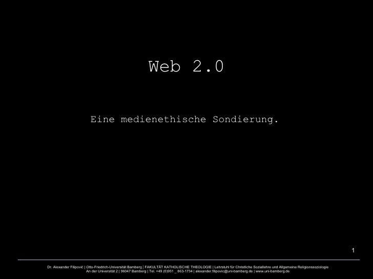 Web 2.0 Eine medienethische Sondierung.