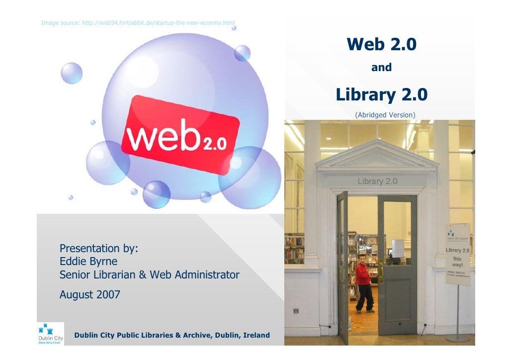 Web 2.0 / Library 2.0 Abridged version