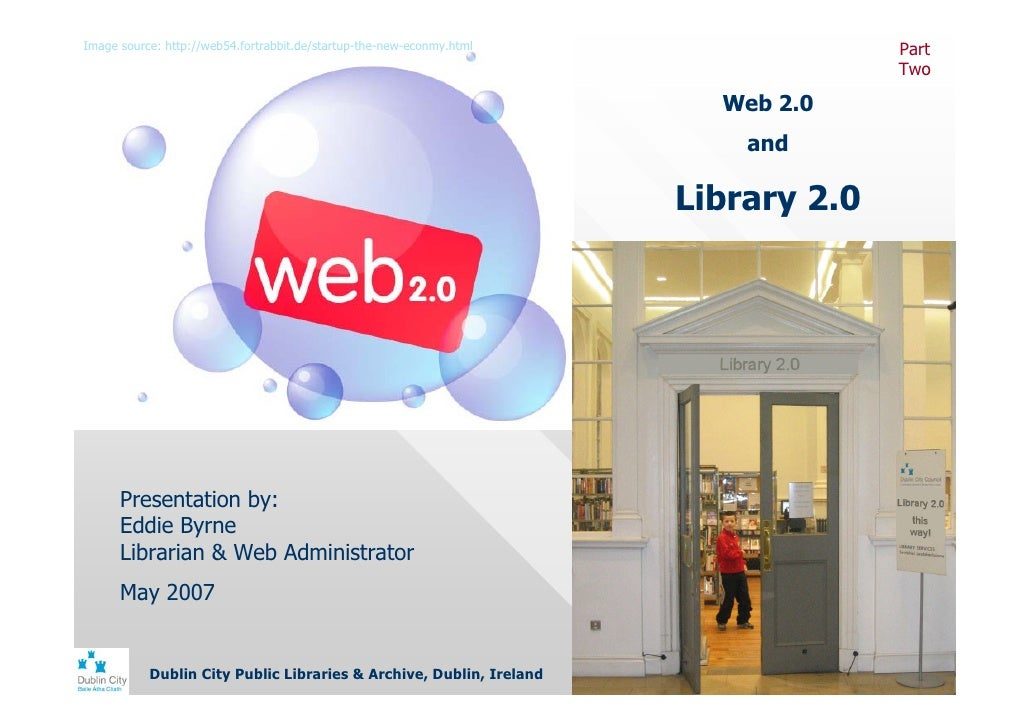 Web 2.0 / Library 2.0 Part Two