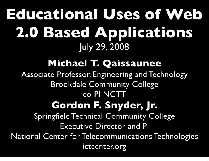 Educational Uses of Web 2.0 Based Applications