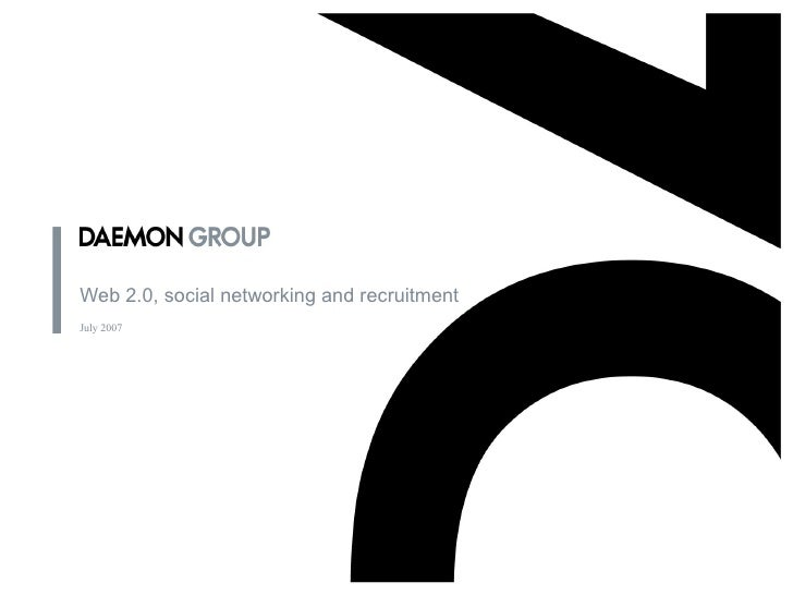 Web 2.0, social networking and recruitment