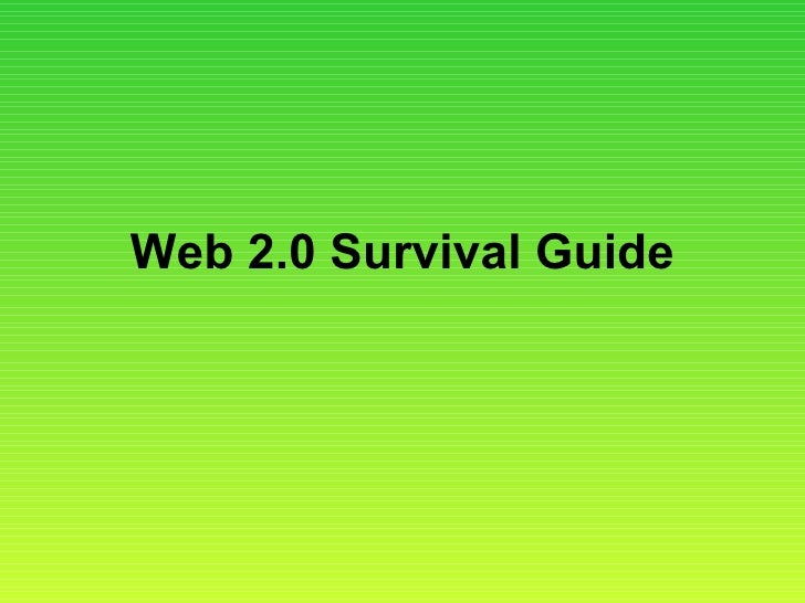 Web 2.0 Survival Guide
