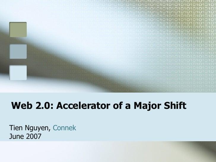 Web 2.0 - Accelerator of a major shift