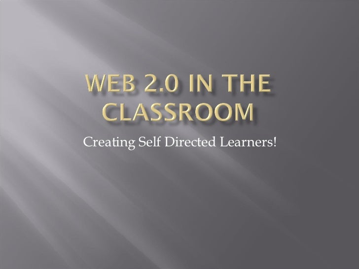 Web 2.0 Tools For Education