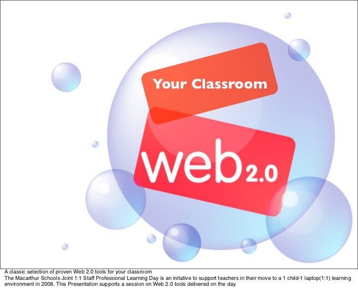 Web 2.0 tools for your Classroom Right NOW!!