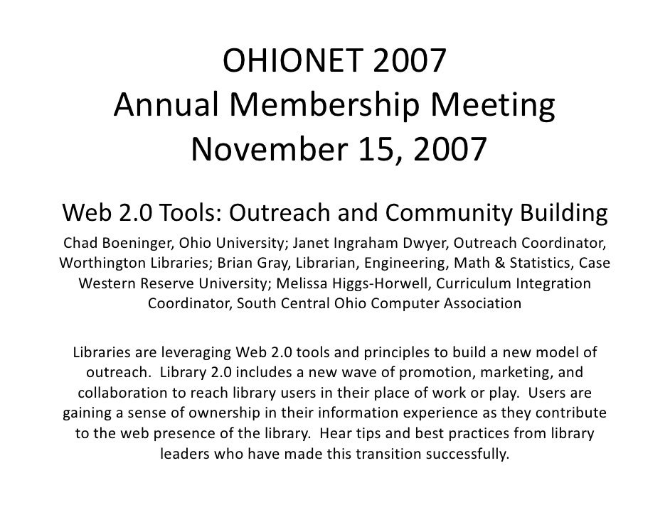 OHIONET 2007         Annual Membership Meeting         A    l M b hi M ti             November 15, 2007             Novemb...