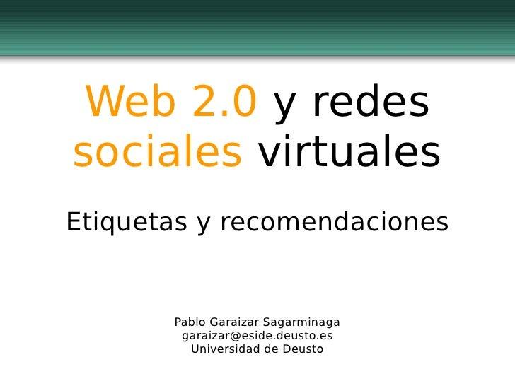 Web 2.0 y redes sociales virtuales - Etiquetas y recomendaciones