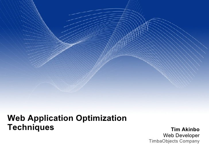 Web Application Optimization Techniques