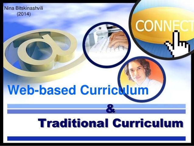 Nina Bitskinashvili (2014)  Web-based Curriculum & Traditional Curriculum