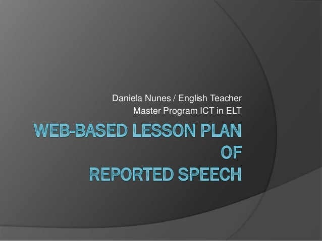 Web Based Lesson Plan With Reported Speech