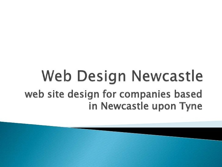 web site design for companies based              in Newcastle upon Tyne