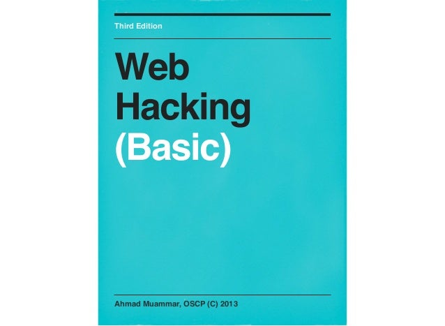 Third EditionWebHacking(Basic)Ahmad Muammar, OSCP (C) 2013