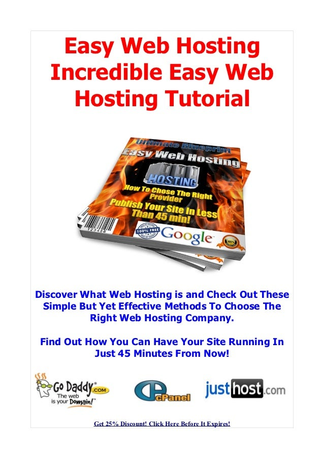 Easy Web Hosting  Incredible Easy Web    Hosting TutorialDiscover What Web Hosting is and Check Out These Simple But Yet E...
