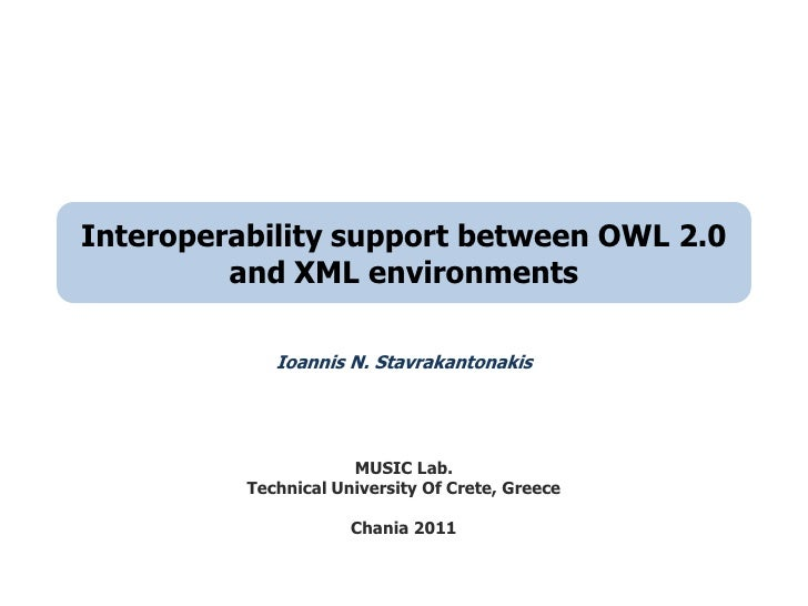 Interoperability support between OWL 2.0 and XML environments