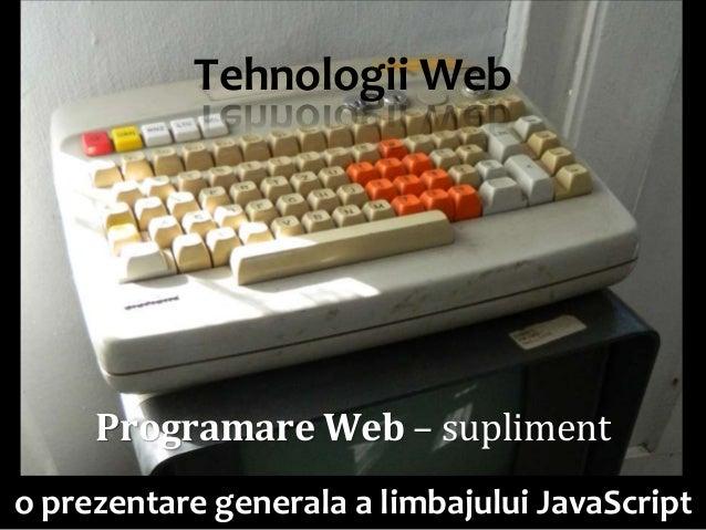 Tehnologii Web                                            Dr. Sabin Buragawww.purl.org/net/busaco     Programare Web – su...