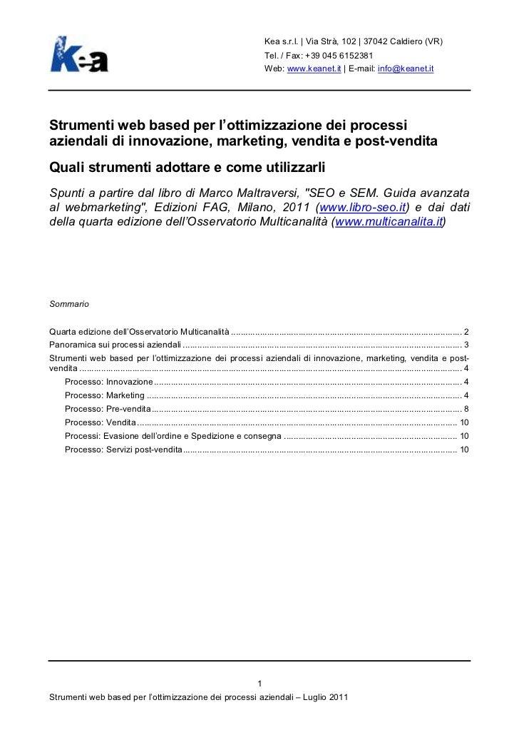 Kea s.r.l. | Via Strà, 102 | 37042 Caldiero (VR)                                                                          ...