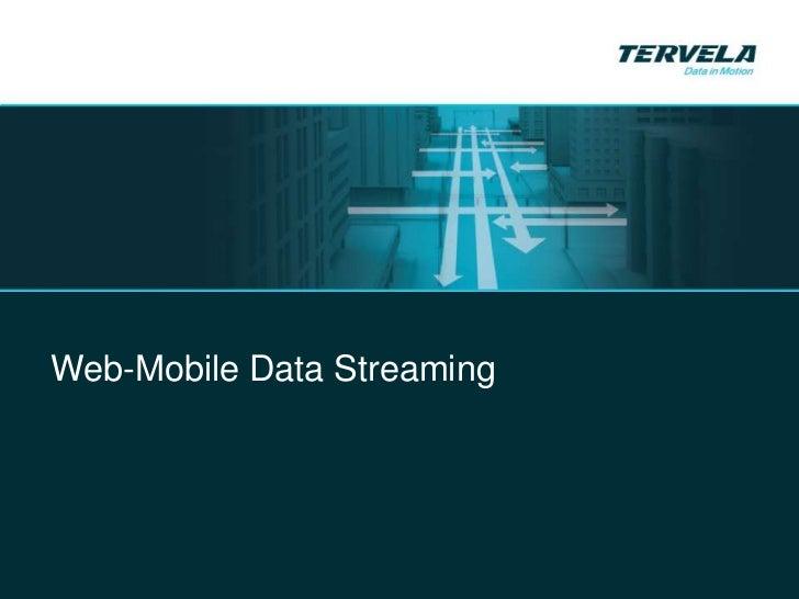Tervela Streaming for Web & Mobile