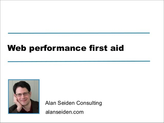 Web Performance First Aid