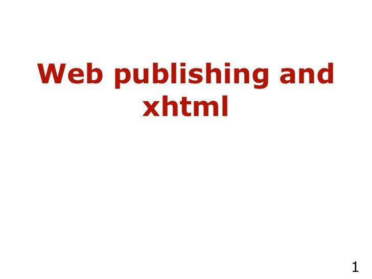 Web publishing and xhtml