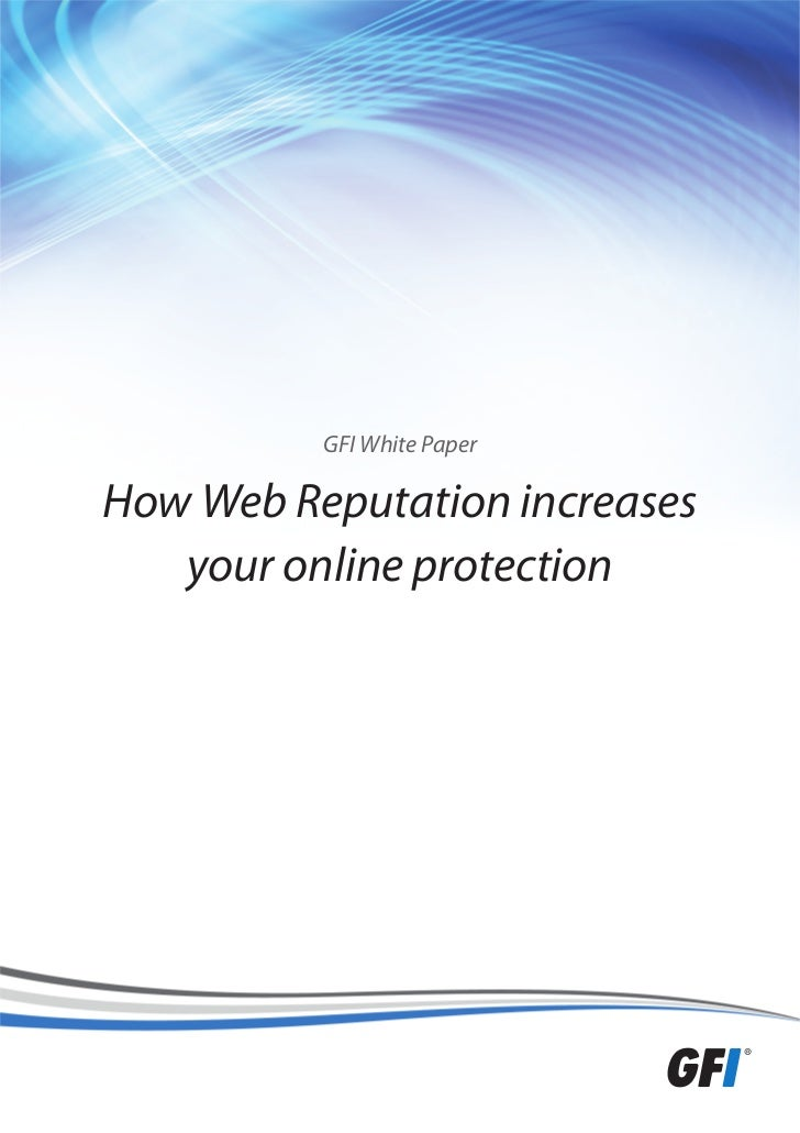 GFI White PaperHow Web Reputation increases   your online protection