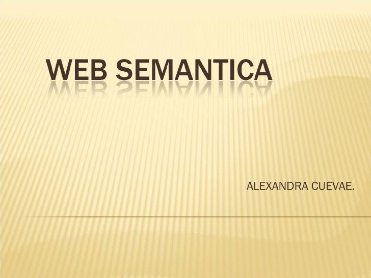 ALEXANDRA CUEVAE.