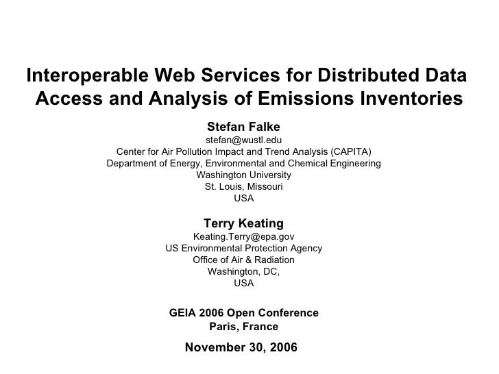 Interoperable Web Services for Distributed Data  Access and Analysis of Emissions Inventories November 30, 2006 GEIA 2006 ...